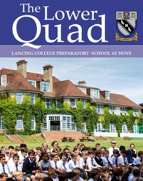 The Lower Quad magazine of Lancing Prep Hove